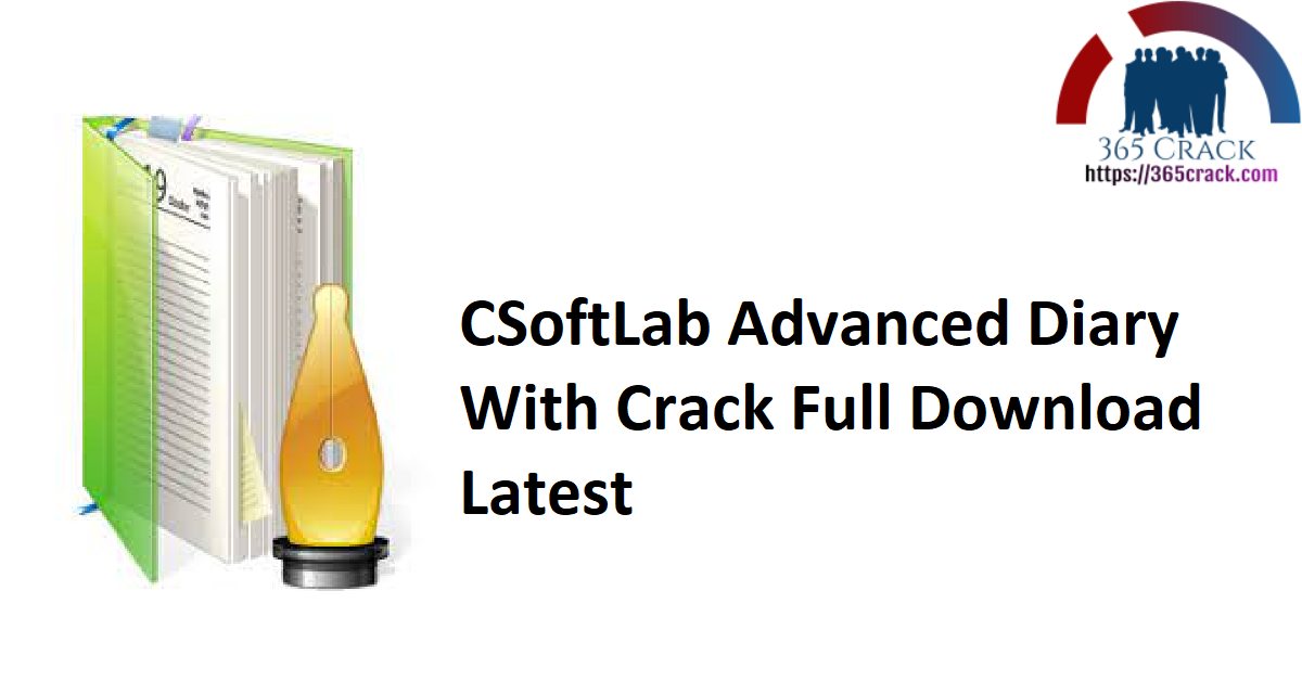 CSoftLab Advanced Diary With Crack Full Download Latest