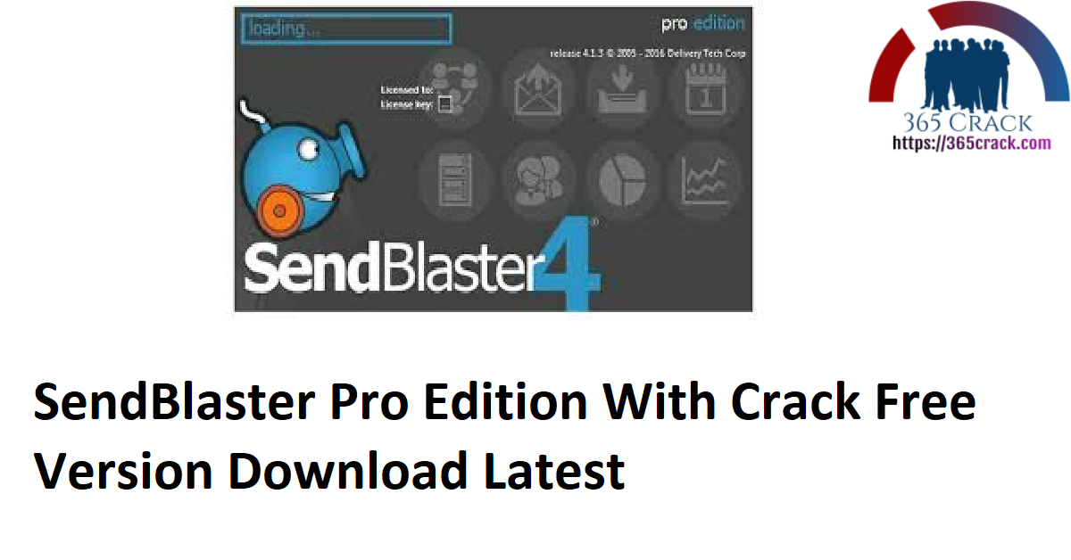 SendBlaster Pro Edition With Crack Free Version Download Latest