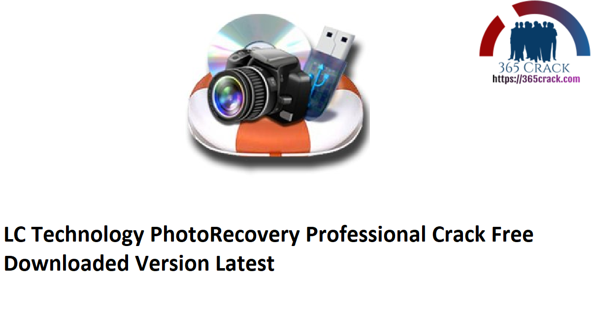 LC Technology PhotoRecovery Professional Crack Free Downloaded Version Latest