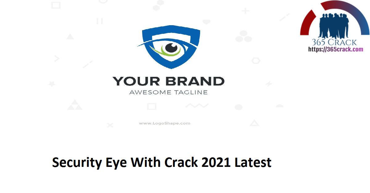 Security Eye With Crack 2021 Latest