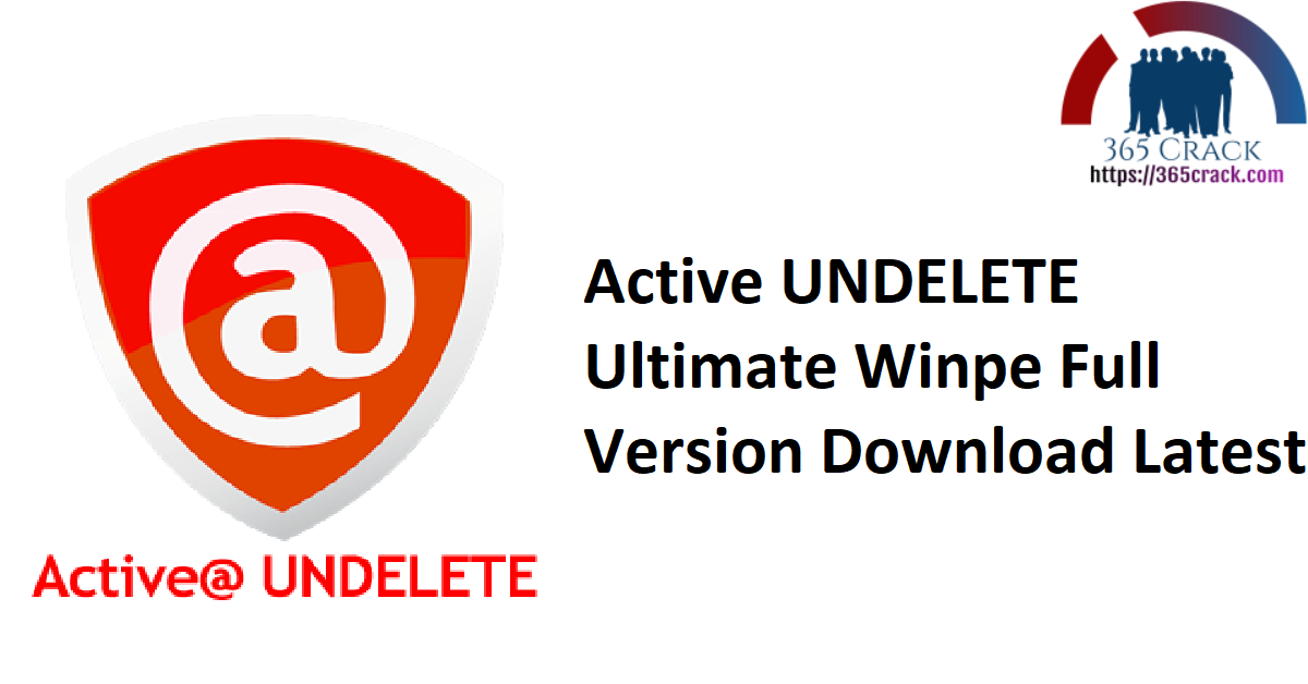 Active UNDELETE Ultimate Winpe Full Version Download Latest