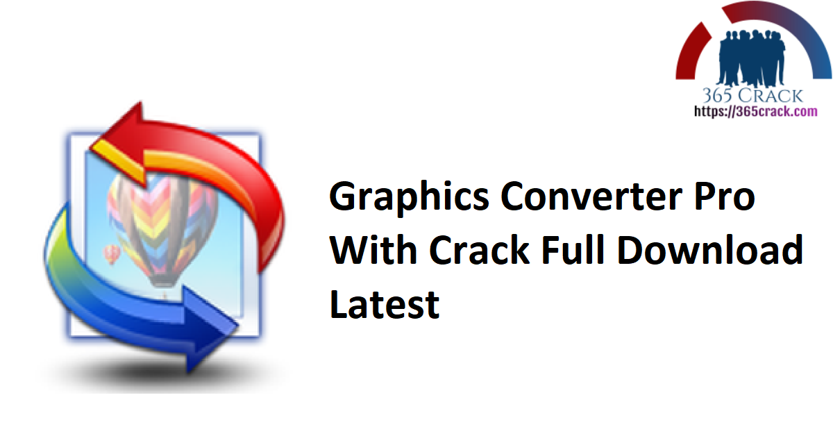 Graphics Converter Pro With Crack Full Download Latest