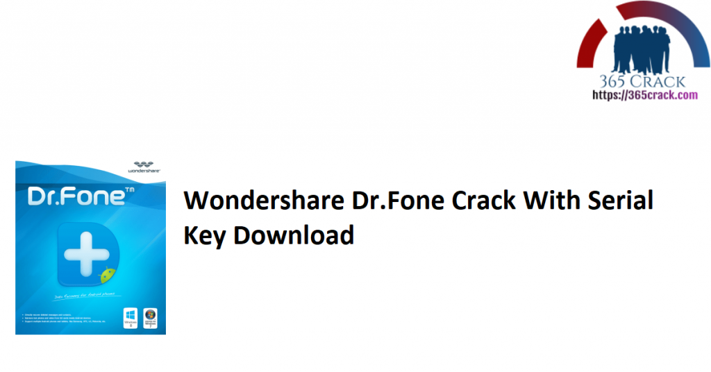 Wondershare Dr.Fone Crack With Serial Key Download