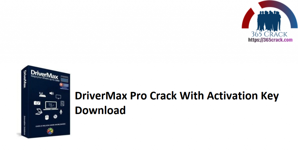DriverMax Pro Crack With Activation Key Download
