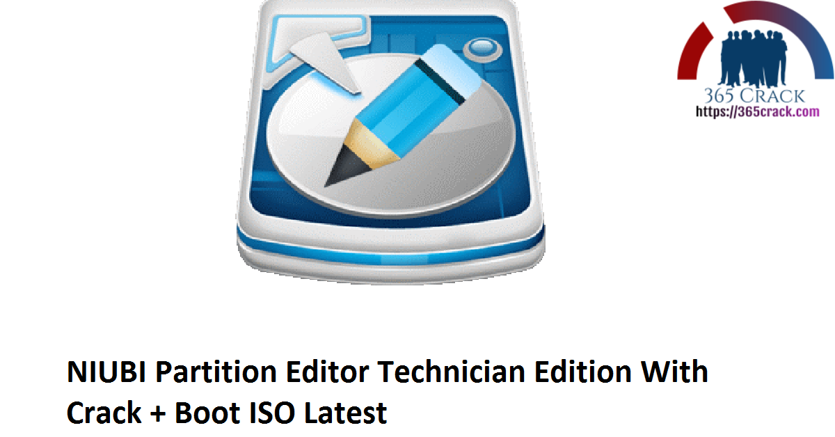 NIUBI Partition Editor Technician Edition 7.3.4 With Crack + Boot ISO {2021}
