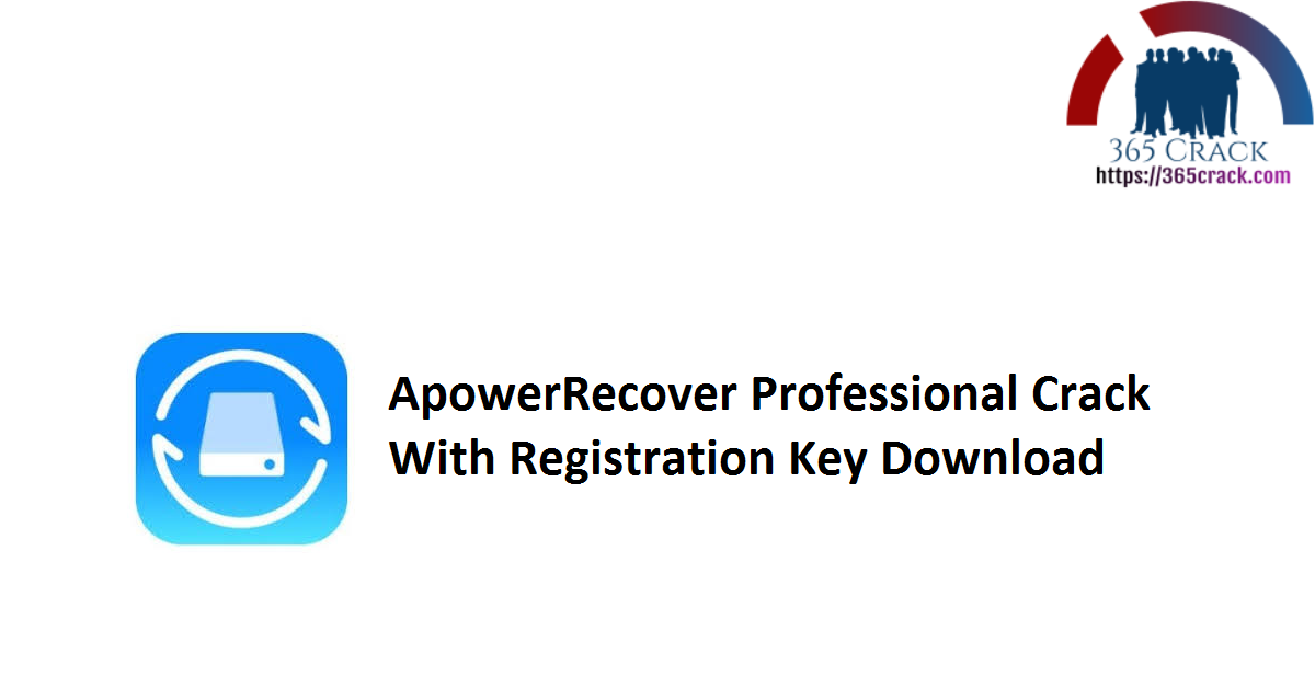 ApowerRecover Professional Crack With Registration Key Download