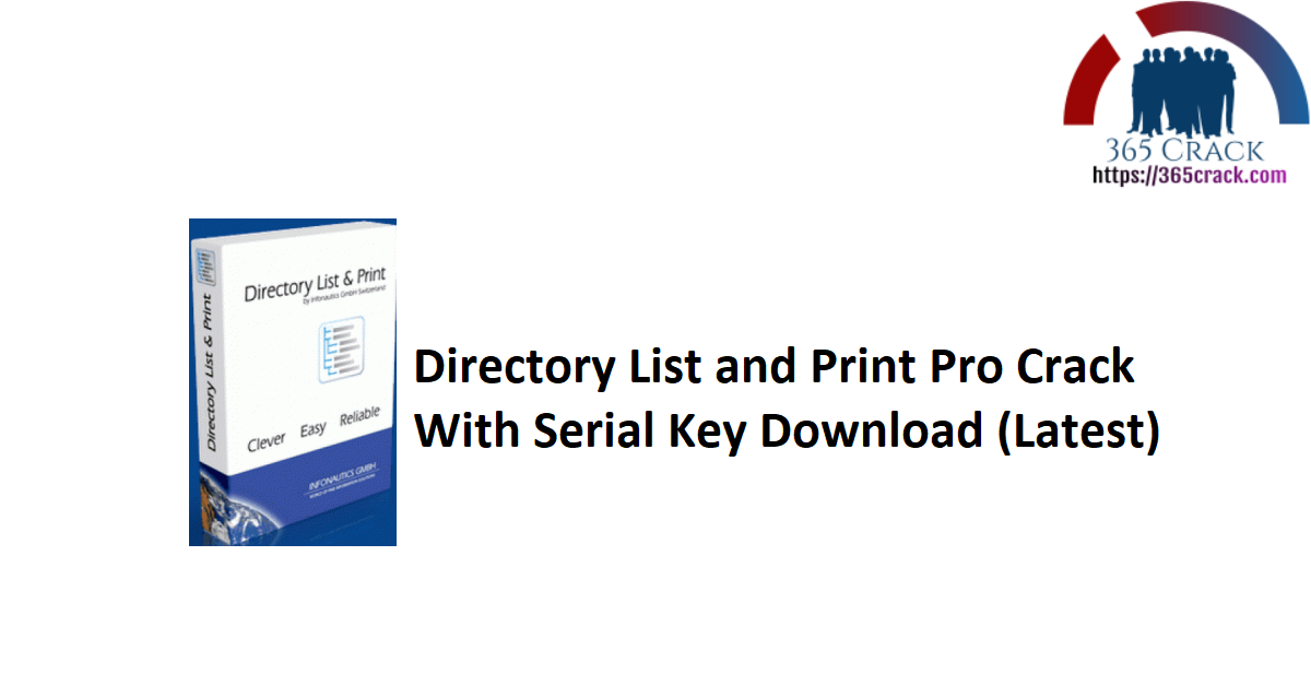 Directory List and Print Pro Crack With Serial Key Download (Latest)