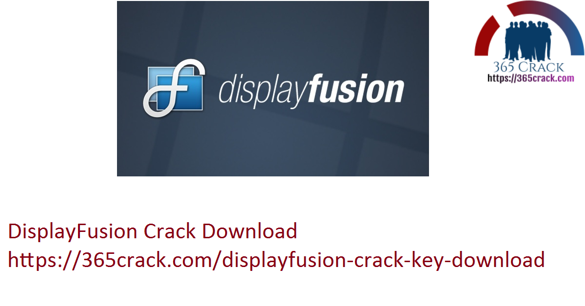 DisplayFusion Crack Download