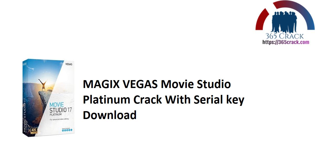 MAGIX VEGAS Movie Studio Platinum Crack With Serial key Download
