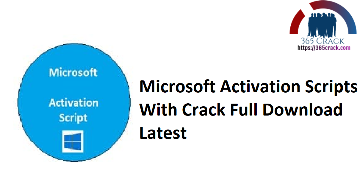 Microsoft Activation Scripts With Crack Full Download Latest