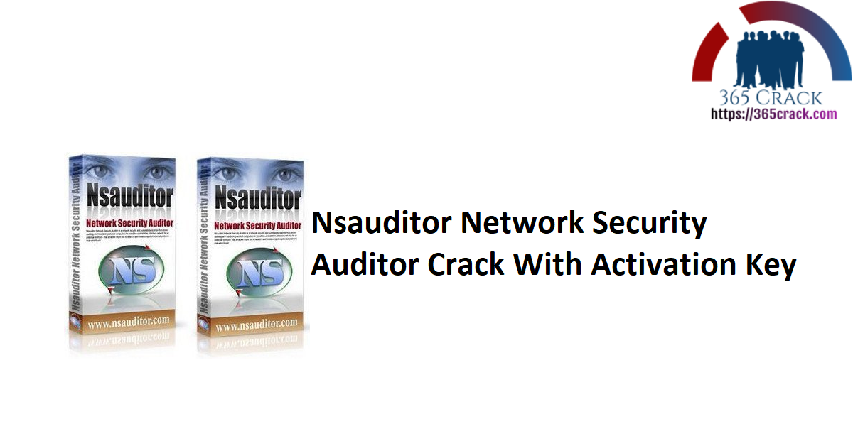 Nsauditor Network Security Auditor Crack With Activation Key