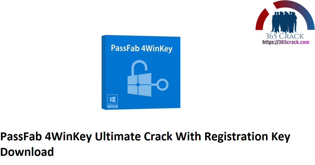 PassFab 4WinKey Ultimate Crack With Registration Key Download