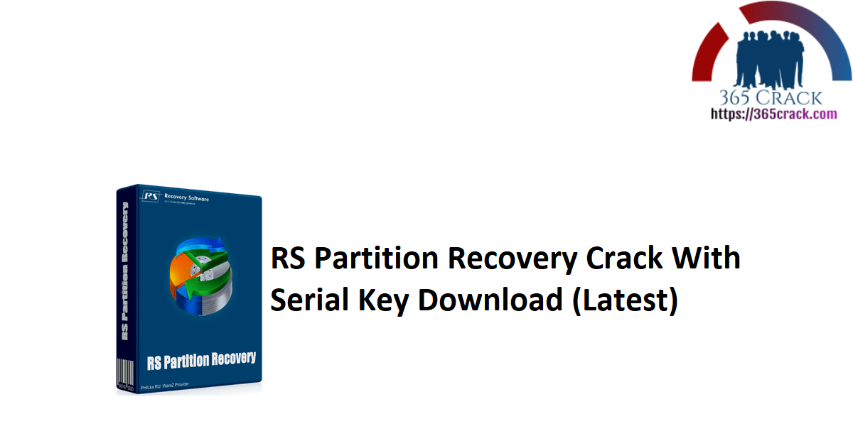 RS Partition Recovery 3.2 Crack With Serial Key Download 2021 (Latest)