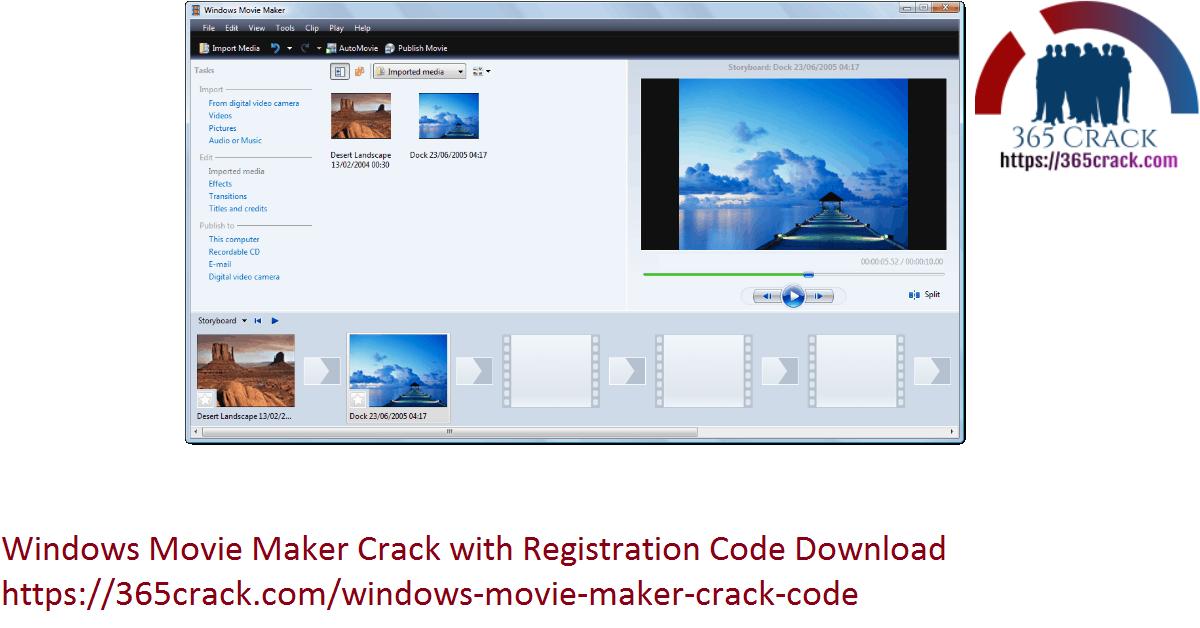 Windows Movie Maker Crack with Registration Code Download