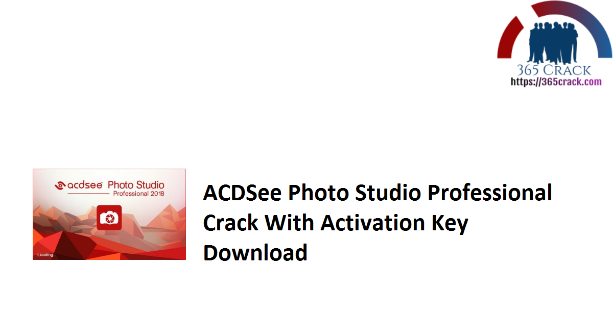 ACDSee Photo Studio Professional Crack With Activation Key Download