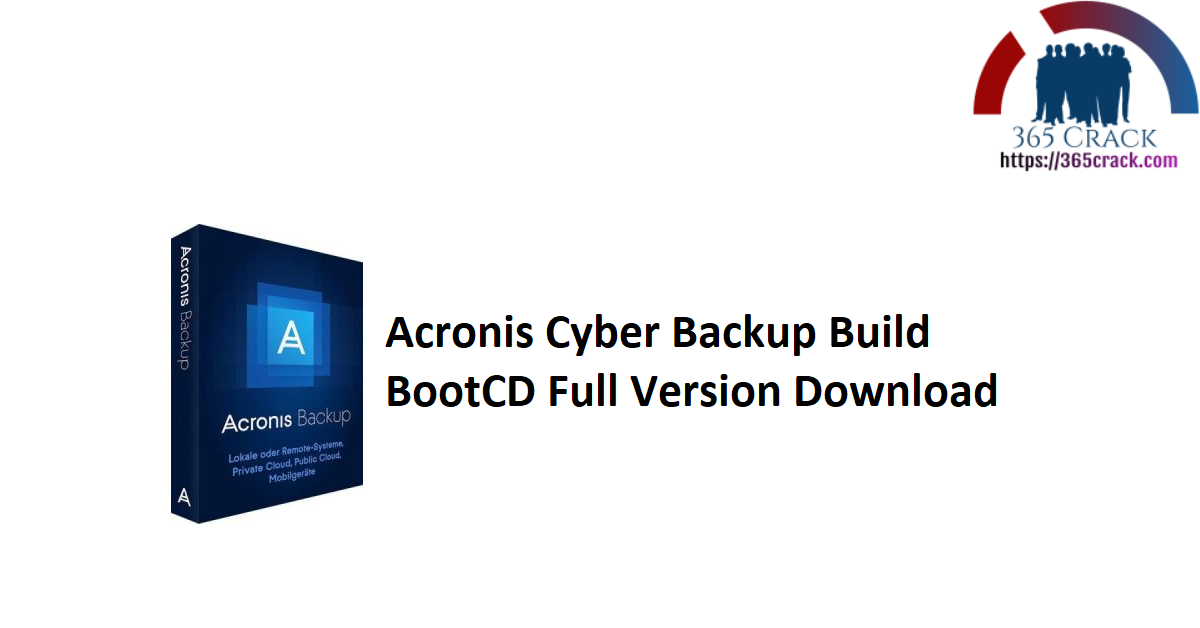 Acronis Cyber Backup Build BootCD Full Version Download