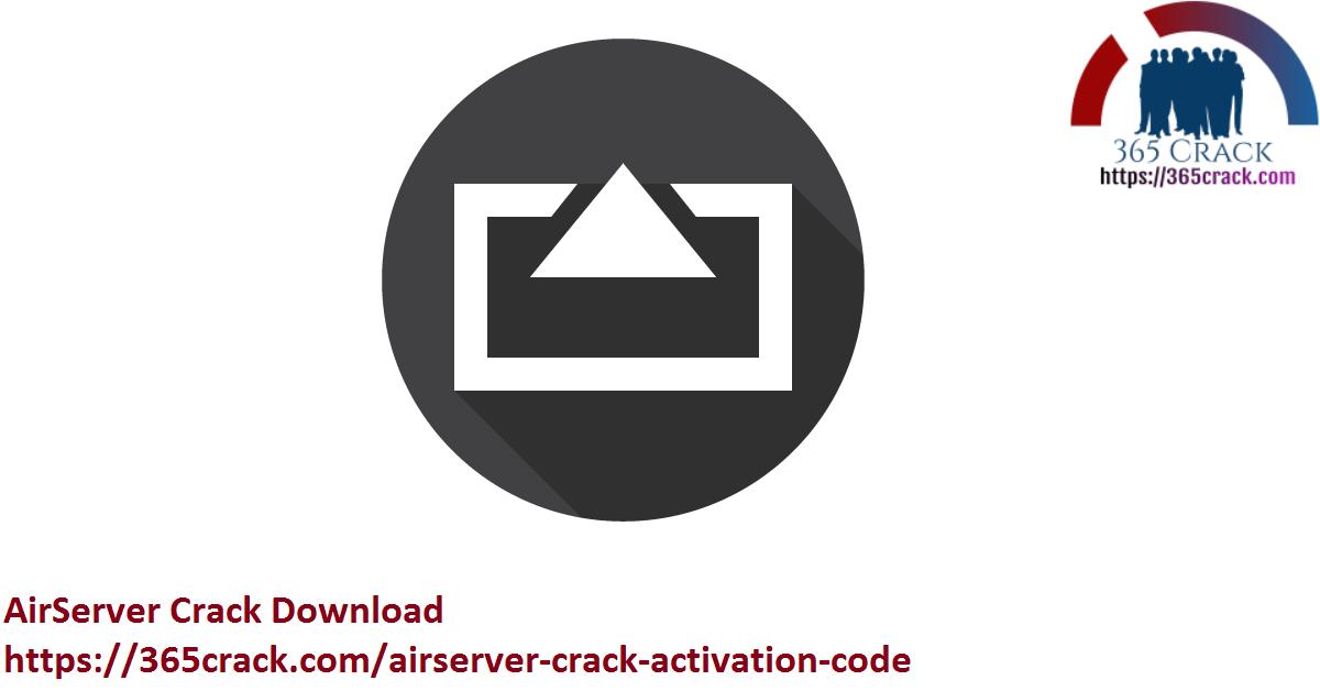AirServer Crack Download
