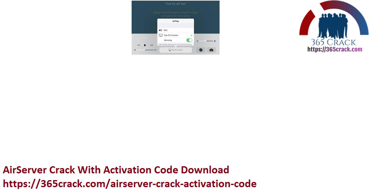 AirServer Crack With Activation Code Download