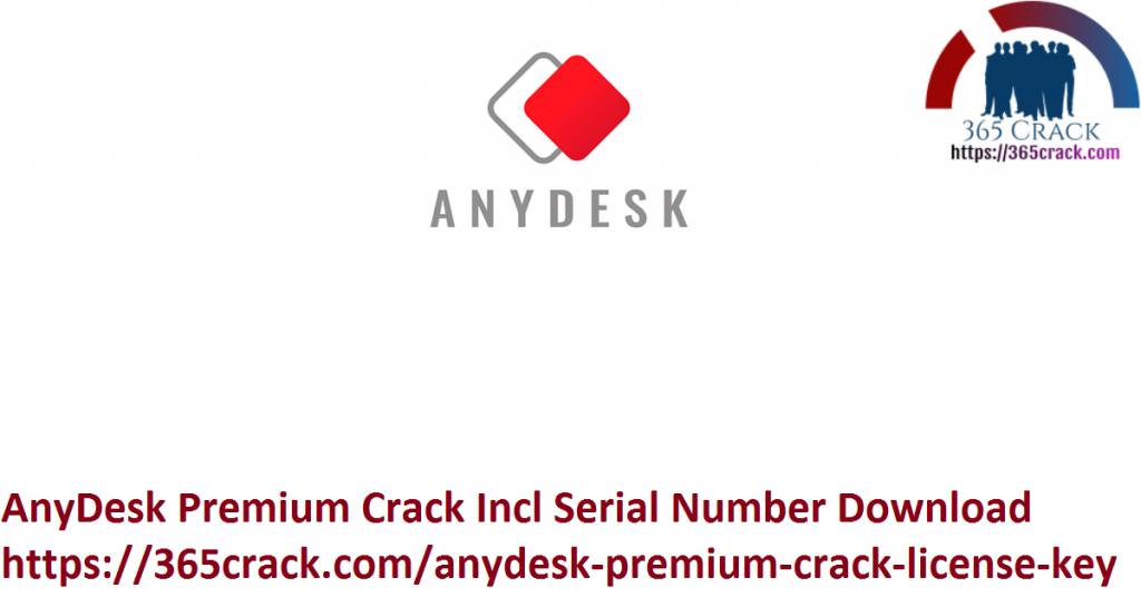 AnyDesk Premium Crack Incl Serial Number Download
