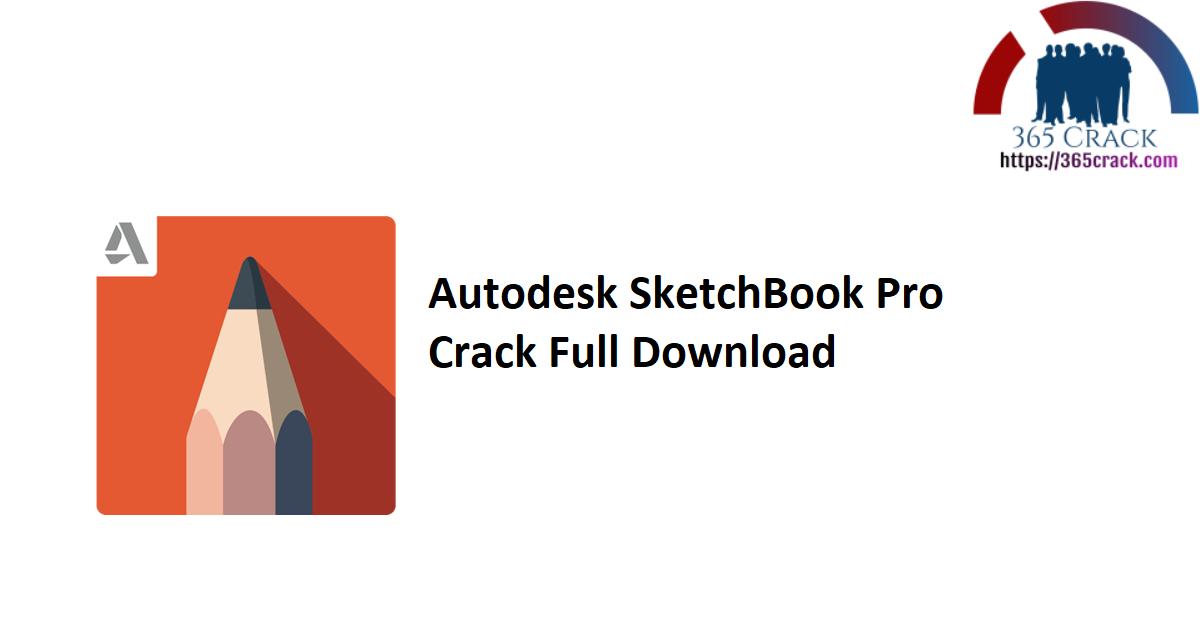 Autodesk SketchBook Pro Crack Full Download