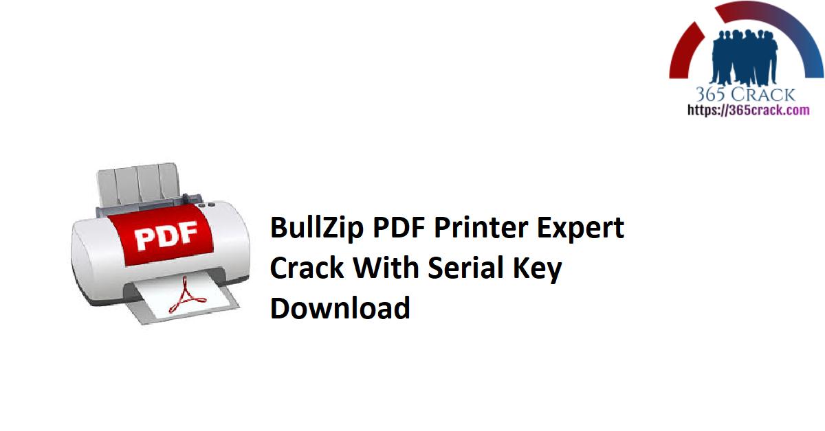 BullZip PDF Printer Expert Crack With Serial Key Download