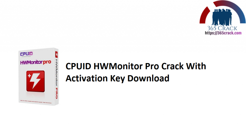 CPUID HWMonitor Pro Crack With Activation Key Download