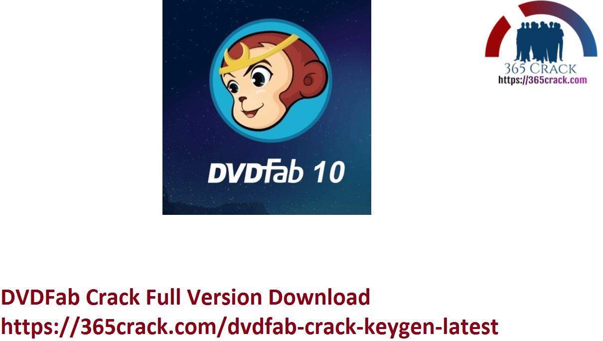 DVDFab Crack Full Version Download