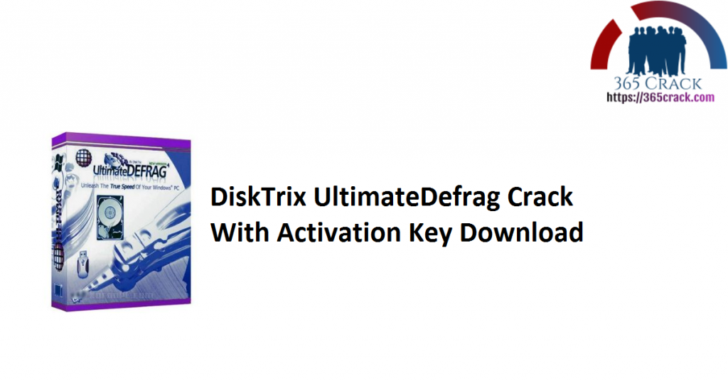 DiskTrix UltimateDefrag Crack With Activation Key Download