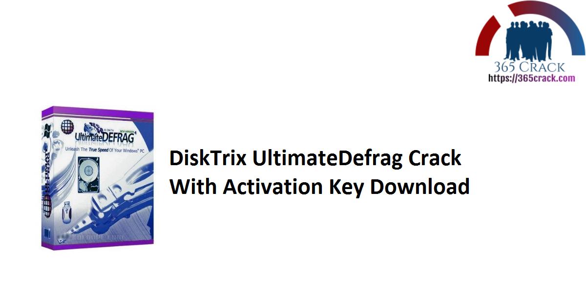 DiskTrix UltimateDefrag Crack With Activation Key Download