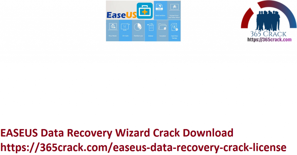 EASEUS Data Recovery Wizard Crack Download