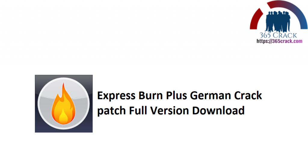 Express Burn Plus German Crack patch Full Version Download