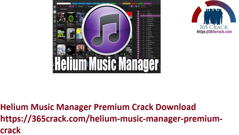 Helium Music Manager Premium Crack Download