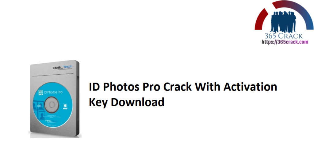 ID Photos Pro Crack With Activation Key Download