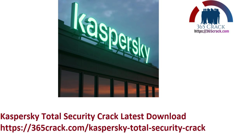 Kaspersky Total Security Crack Latest Download