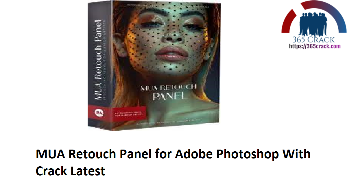 MUA Retouch Panel for Adobe Photoshop With Crack Latest
