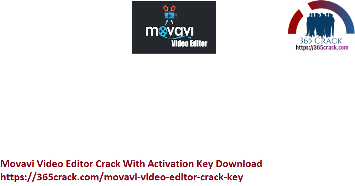 Movavi Video Editor Crack With Activation Key