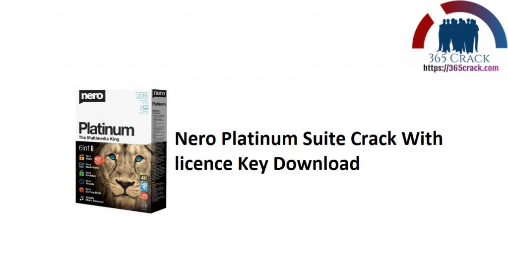 Nero Platinum Suite Crack With licence Key Download
