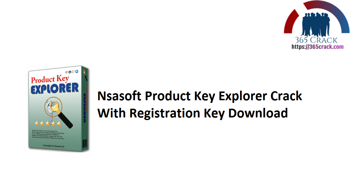 Nsasoft Product Key Explorer Crack With Registration Key Download