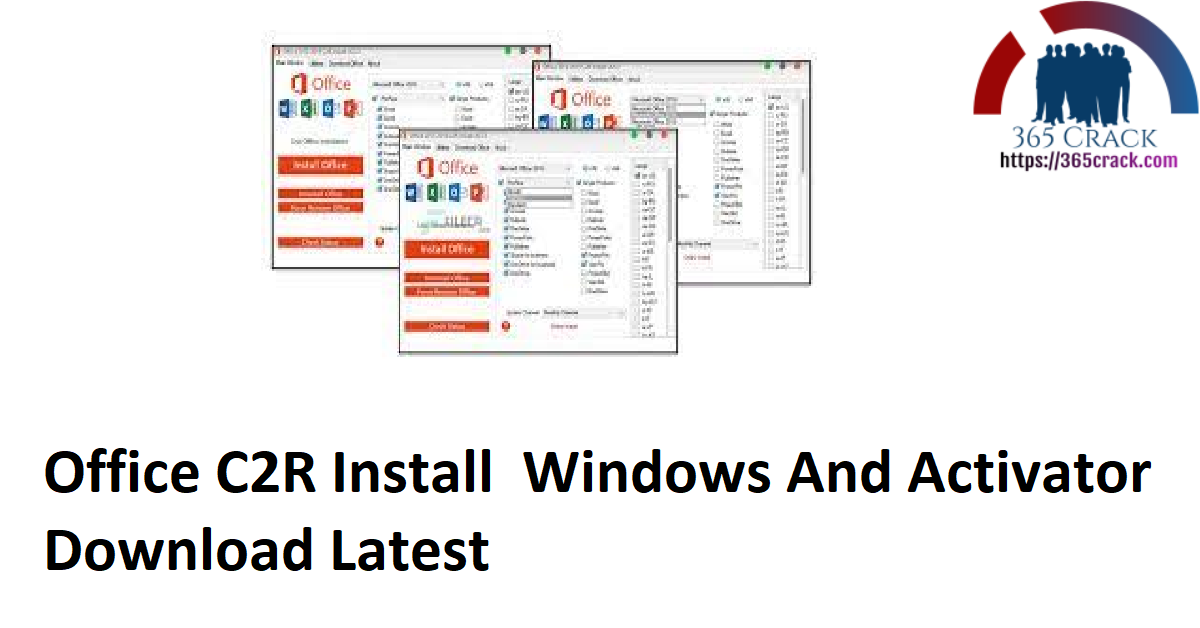 Office C2R Install Windows And Activator Download Latest