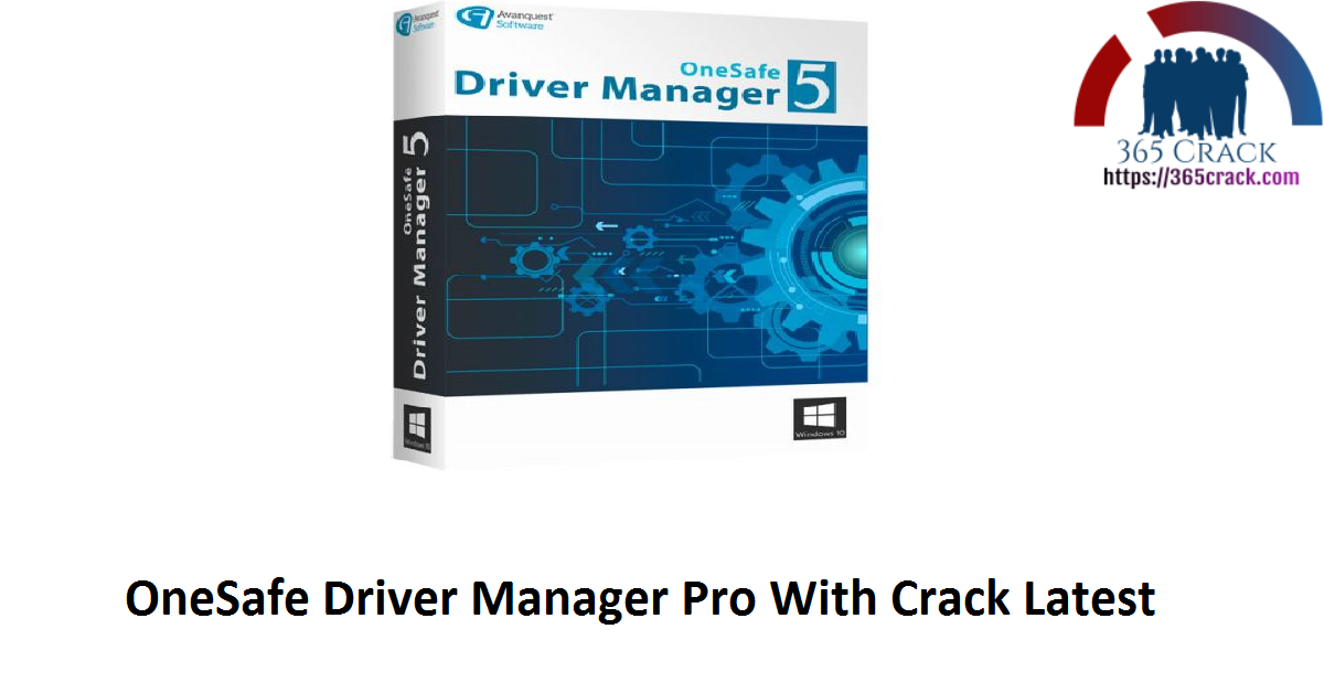 OneSafe Driver Manager Pro With Crack Latest
