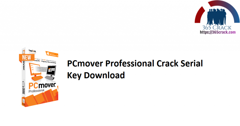 PCmover Professional Crack Serial Key Download
