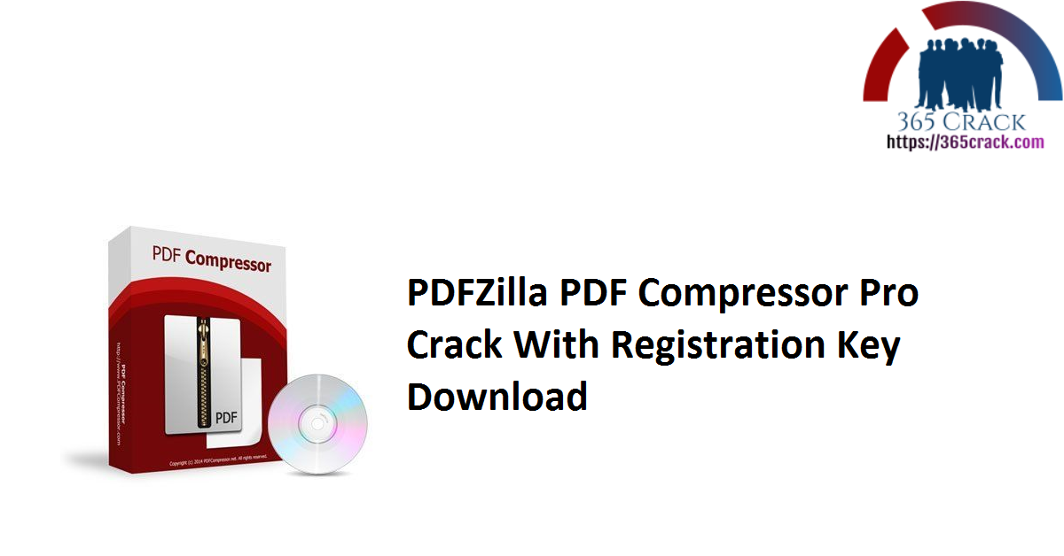 PDFZilla PDF Compressor Pro Crack With Registration Key Download