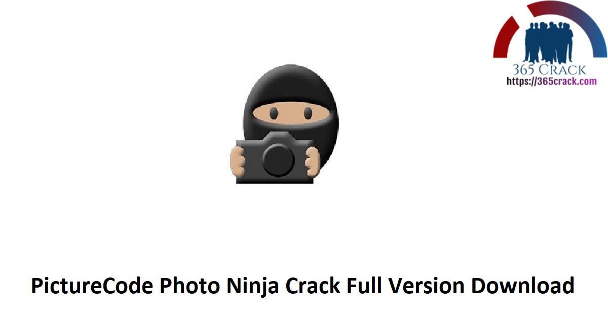 PictureCode Photo Ninja Crack Full Version Download