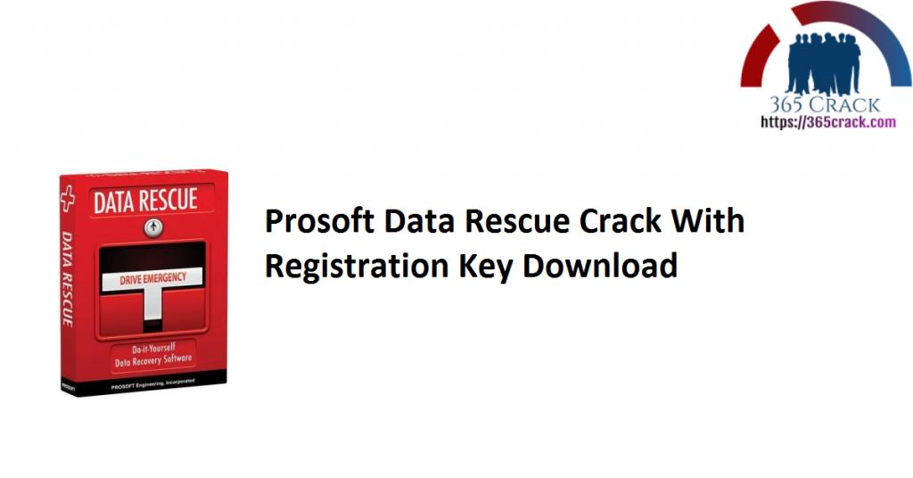 Prosoft Data Rescue Crack With Registration Key Download