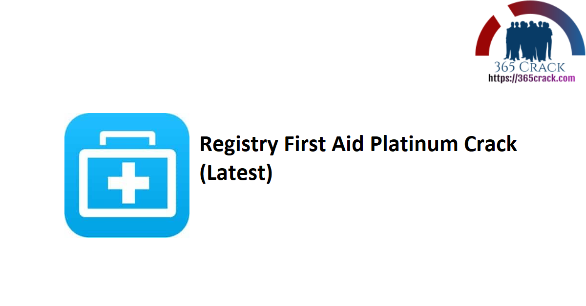 Registry First Aid Platinum 11.3.0.2585 Crack With Serial Key 2021