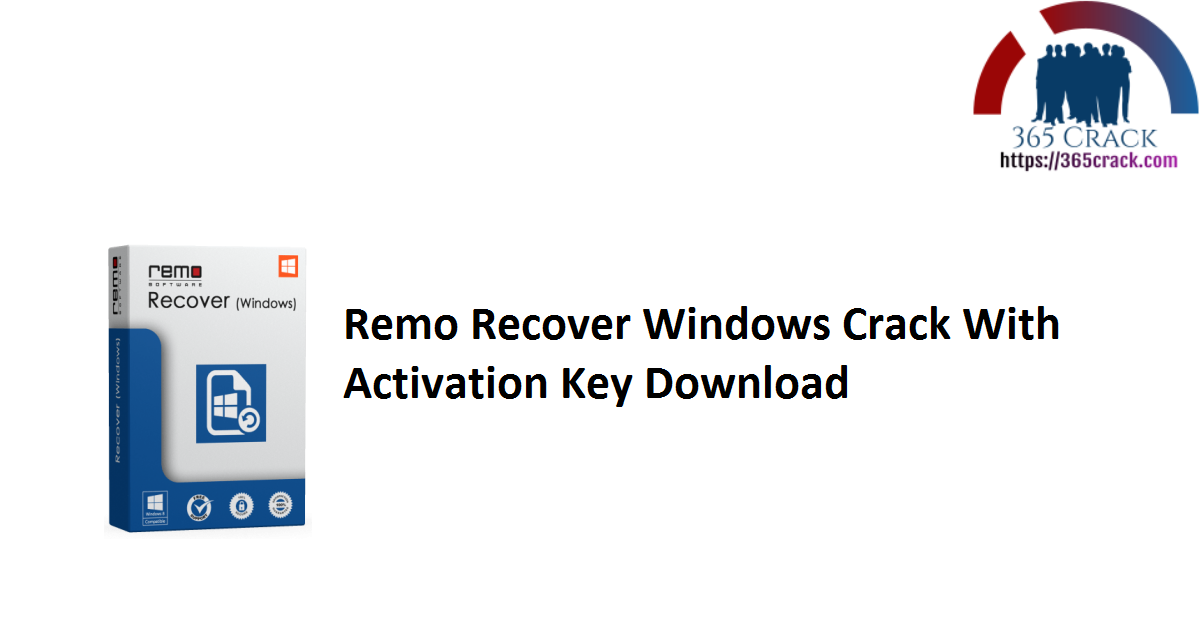 Remo Recover Windows Crack With Activation Key Download