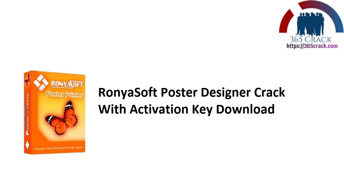 RonyaSoft Poster Designer Crack With Activation Key Download
