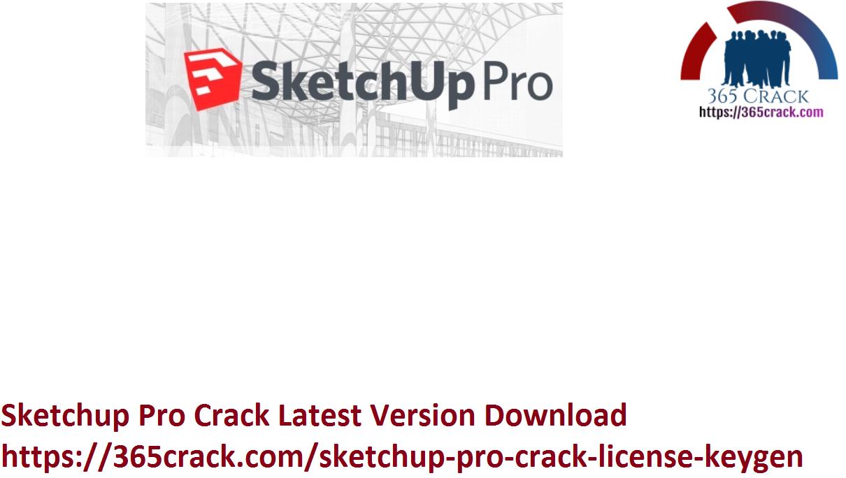 Sketchup Pro Crack Latest Version Download