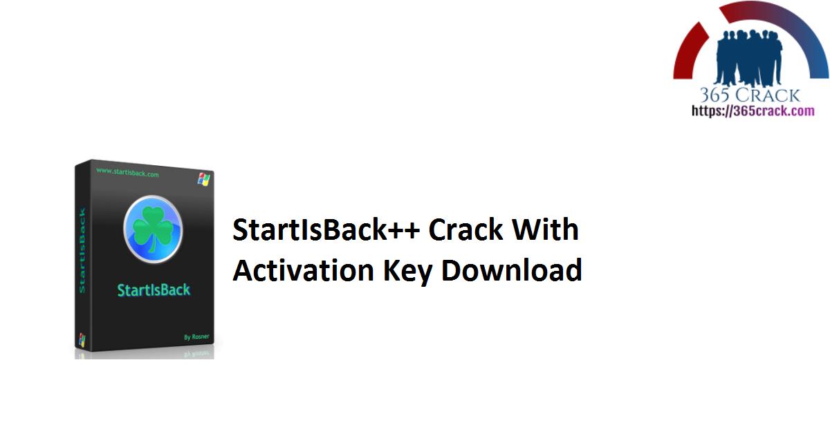 StartIsBack++ Crack With Activation Key Download