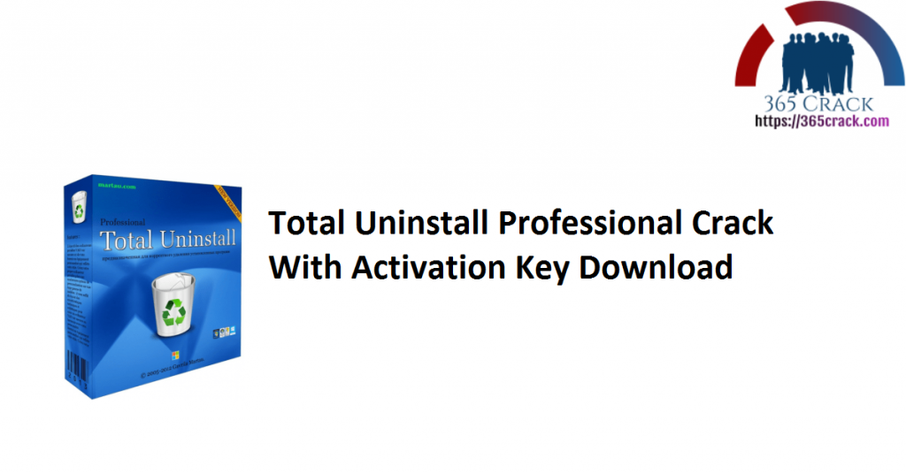 Total Uninstall Professional Crack With Activation Key Download